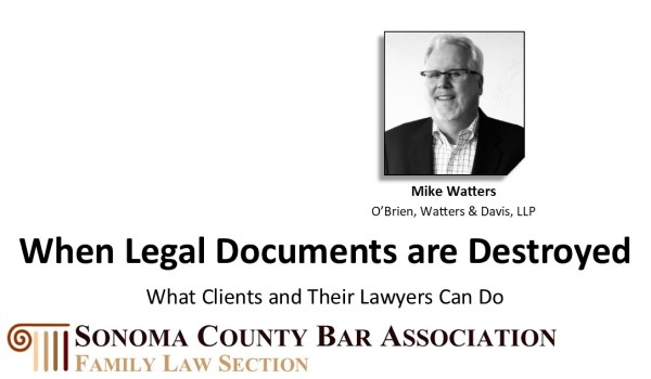 When Legal Documents are Destroyed